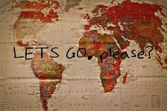 Travel the world with me ! Please !
