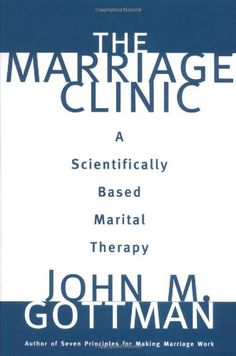 The Marriage Clinic: A Scientifically Based Marital Therapy (Norton Professional Books) by John M. Gottman Ph.D. http://www.amazon.com/dp/0393702820/ref=cm_sw_r_pi_dp_y5nQwb1PS19TF