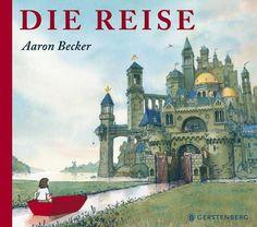 Die Reise  von Aaron Becker. Bücher | Orell Füssli