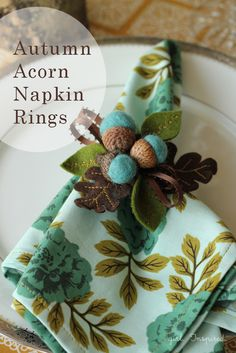 Autumn Acorn Napkin Rings - the tutorial for the napkin ring that goes with the napkin I pinned yesterday