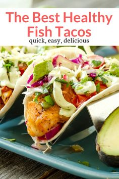These easy fish tacos cook in less then ten minutes in a quick homemade spice blend and have the most delicious avocado crema to put on top. Recipes paleo Fish Tacos and Avocado Crema - Slender Kitchen Healthy Fish Tacos, Easy Fish Tacos, Tilapia Fish Tacos, Grilled Fish Tacos, Grilled Salmon, Fish Taco Slaw, Grilled Shrimp, Healthy Dinner Recipes, Mexican Food Recipes