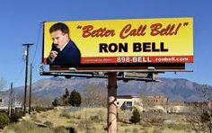 """One lawyer, Ron Bell from Albuquerque, who some speculate the show's main character is loosely based on, has a billboard advertising """"Better Call Bell. Albuquerque Attractions, Lawyer Humor, Saul Goodman, Political Ads, Personal Injury Lawyer, Peterborough, Breaking Bad, Billboard, Call Saul"""