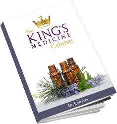 The King's Medicine Cabinet - The essential oil beginner's guide