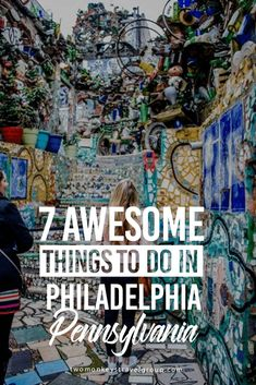 7 Awesome Things To Do In Philadelphia Pennsylvania Upandatem