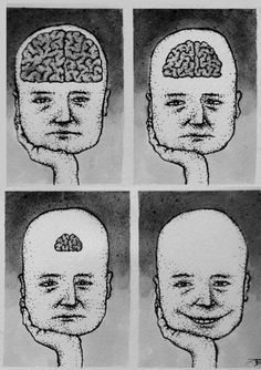 Always loved this picture, represents that ignorance is bliss. The more you know the more susceptible you are to  misery.