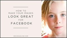 Our top secret tip on how to make your Facebook images shine!