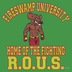 Fireswamp University Home of the fighting r.o.u.s.