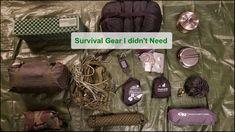 Survival Gear I didn't Need