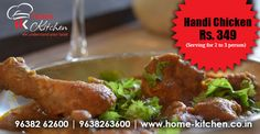 Order #HandiChicken Just Rs.349 (Serving for 2 to 3 person)- @homekitchen1   Order now www.home-kitchen.co.in or call at 96382 62600  #NonVegetarianFoodDelivery #orderfoodonline #Vadodara