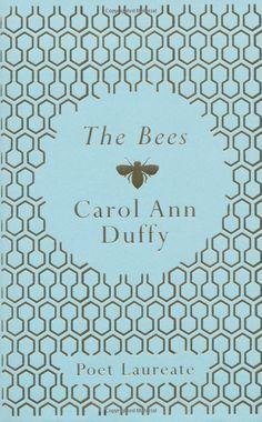 The Bees - Carol Ann Duffy.