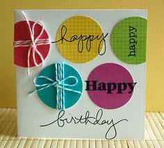 "hand crafted birthday  card ... die cut circles with baker's twine wrapping or ""happy"" stamped in black ... fun card!!"
