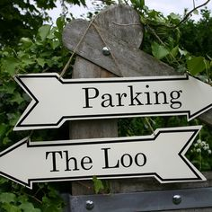 "''Parking"" Sign and ''To the Loo"" Sign £21"