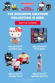 "Join Hello Kitty and Cost Plus World Market in a celebration of friendship with collectibles, gifts, everyday essentials and more—all adorned with Hello Kitty cuteness. ""Omatsuri"" is the Japanese word for ""festival,"" and our exclusive Hello Kitty Omatsuri Collection captures the spirit of festive fun."