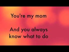 You're my mom Mother's Day song Mothers Day Songs, Song Of Style, Music Songs, Mom And Dad, Gifts For Dad, Singing, Lyrics, Dads, Messages