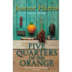 Five Quarters of the Orange, By Joanna Harris