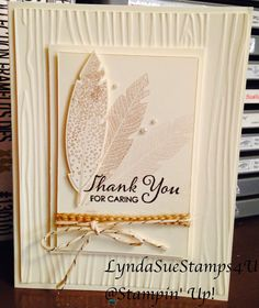 "Stamps: Four Feathers, Lots of Thanks Cardstock: Very Vanilla Ink: Crumb Cake, Early Espresso Accessories: Feathers Framelits Dies, Woodgrain Embossing Folder, Big Shot, 1 1/4"" Burlap Ribbon, Metallic Gold Baker's Twine, Stampin Dimensionals, Basic Pearl JewelsLynda*Sue*Stamps*4*U: September 29, 2014"