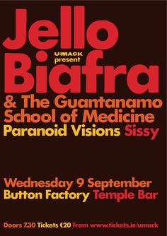 Wed 09 September Jello Biafra and the Guantanamo School of Medicine at Button Factory, Dublin Jello Biafra, Button Factory, Dead Kennedys, Dublin, Medicine, September, Posters, School, Poster