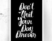 """Typography Poster Motivational Print Wall Decor """"Don't Quit Your Daydream"""" Inspirational Print Home Decor Winter Gift New Year Resolution"""