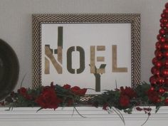 Joy Noel Christmas sign for mantel