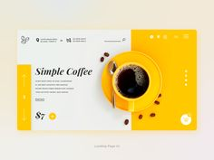 Simple Coffee yellow - Landing Page UI type typography branding app logo coffee shop yellow website coffee web minimal ux ui design - Nomiscom WebDesign - Dekoration Web And App Design, Minimal Web Design, Ui Ux Design, Web Design Quotes, Web Design Trends, Branding Design, Logo Design, Food Web Design, Simple Web Design