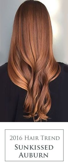 cool Gorgeous Sunkissed Auburn! This stunning red hair colormelt is going to be trend...