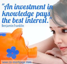 Invest in knowledge! www.co-mortgage.com