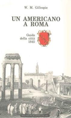 Un americano a #Roma. Guida alla città (1845).