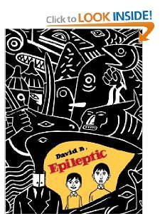 """David B. was a mentor for Marjane Satrapi when she made the influental """"Persepolis"""". His own stunning """"Epileptic"""" may be the real artistic masterpiece of the new French graphic novel memoirs. It's about growing up in the shadow of his brothers epilepsy. It can be heavy going, but it's worth it. The stunning art should appeal to fans of modernist artists like Klee and Picasso."""