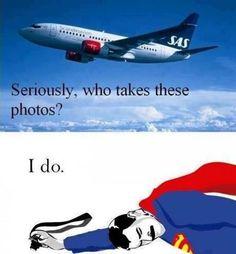 Superman ace photographer.