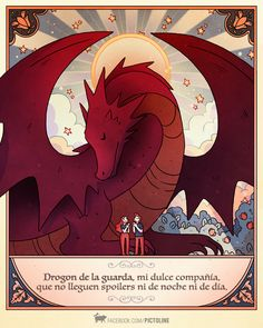 """""""Guardian Drogon, my sweet companion, let there not be spoilers, not at night time nor daytime."""" This is from a very popular Latin American page, so that's why it's in Spanish. It's a parody of a prayer that most Mexican kids learn. The person who shared this says that it sounds much better in the original Spanish. I can believe that."""