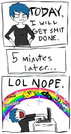 Describes my life exactly