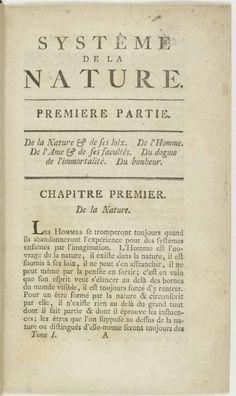 Baron d' Holbach Système de la nature (1770) Scanned copy / Copie scannée : https://fr.wikisource.org/wiki/Page:Holbach_-_Syst%C3%A8me_de_la_nature,_1770,_tome_1.djvu/13  See table of content
