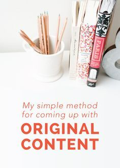 A simple strategy for coming up with original blog content.