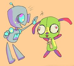 Gir is so cute!