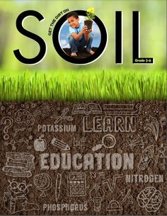 """Soil Reader - 5th & 6th gr - This 18-page downloadable pdf contains articles and activities, such as """"Properties of Soil"""" and """"Soil Testing Your Yard."""" It features an interview with an agriculture engineer and features puzzles, quizzes, and visuals to enhance a teacher's soil unit."""