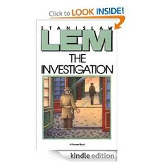 On sale today for $1.99: The Investigation by Stanislaw Lem, 224 pages, 3.8 stars, 10 reviews