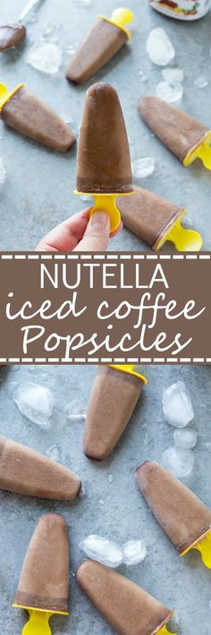 Nutella Iced Coffee Popsicles Recipes - These homemade popsicles are the perfect summer treat! Takes no time to make these and they are perfect for kids and adults! So easy to swap out regular coffee for decaf. A must-have treat for when it's hot outside.