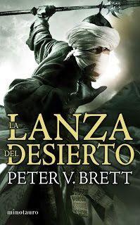 La Lanza del desierto Peter V. Brett