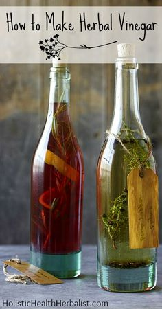How to Make Herbal Vinegar  Homemade herbal vinegars are a great way to boost health while making beans, greens, salads, and sauces taste amazing! Let food be thy medicine! #health #herbalmedicine #vinegar