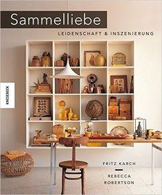 Sammelliebe: Amazon.de: Fritz Karch, Rebecca Robertson: Bücher
