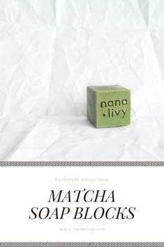 Matcha Soap Blocks made in Canada. Matcha, Cold Process Soap, Cleanse, Finding Yourself, Artisan, Canada, Vegan, Healthy, Handmade