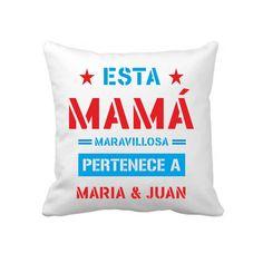 #cojinpersonalizado con el diseño de Esta Mamá maravillosa pertenece a.... con el nombre de tus hijos. El mejor regalo para el #DiaDeLaMadre