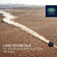 The #LandRover File : 65 anniversary edition