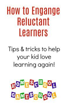 How to Engage Reluctant Learners and make them love learning again!