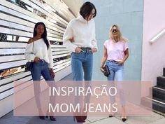 Como Usar Mom Jeans de Maneiras Estilosas