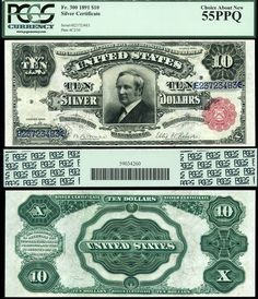 u.s. currency | 1891 $10 Silver Certificate Tombstone Note PCGS Graded AU55PPQ UAAEPL ...