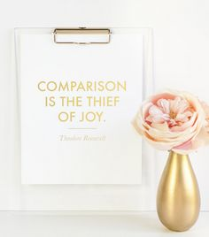 Comparison is the thief of joy!