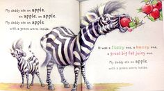 I chose this illustration because I was surprised that the zebra can put the whole apple in its mouth. Tulloch, S. My Daddy Ate an apple [online image]. Retrieved from Craig Smith, Apple Online, Apple My, My Daddy, Online Images, Zebras, Illustrations, Eat, Illustration