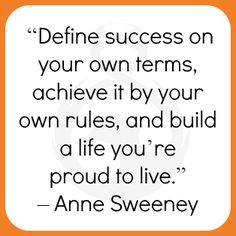 Anne Sweeney, of Disney-ABC, is a great business person with sound advice – build your success based on what is important to YOU, and live YOUR dream of success! Anne Sweeney, Define Success, Live For Yourself, Dreaming Of You, Advice, Business, Disney, Board, Life