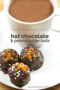 Classic Holiday Treats: Hot Chocolate & Peanut Butter Balls (#ShareYourDelight AD)